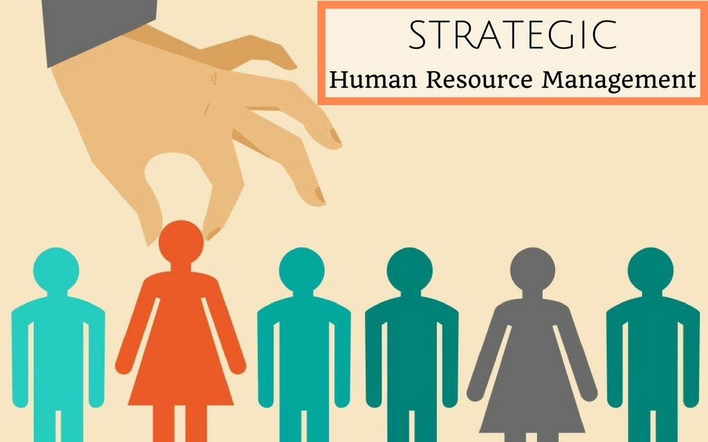 Strategic Human Resources (HR) Management
